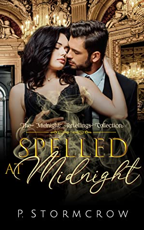 Spelled at Midnight (The Midnight Retellings Collection, #3)