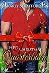 Her Christmas Quarterback: Sweet Football Christmas Romance (Eclipse Team Romances Book 1)