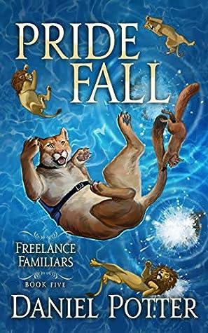 Pride Fall (Freelance Familiars, #5)