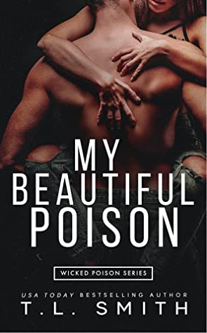 My Beautiful Poison  (Wicked Poison, #1)