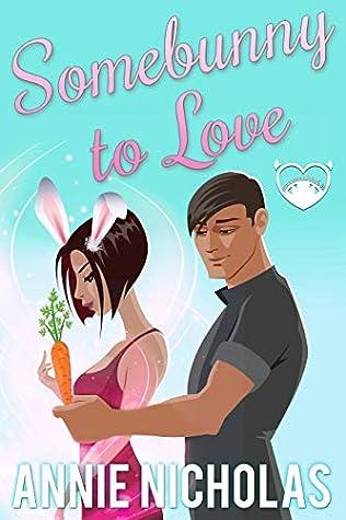 Somebunny to Love by Annie Nicholas