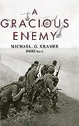 A Gracious Enemy