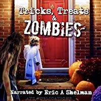 Tricks, Treats & Zombies: Halloween Tales of the Living Dead