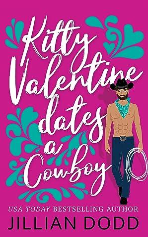 Kitty Valentine Dates a Cowboy (Kitty Valentine, #7)