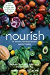 Nourish: The Definitive Plant-Based Nutrition Guide for Families--With Tips  Recipes for Bringing Health, Joy,  Connection to Your Dinner Table