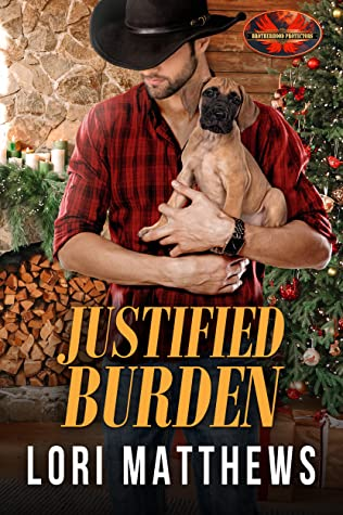 Justified Burden (Brotherhood Protectors World)