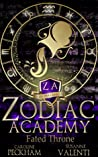 Zodiac Academy: Fated Throne (Supernatural Beasts and Bullies #6)