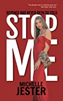 Stop Me (Rue the Day Series, #1)