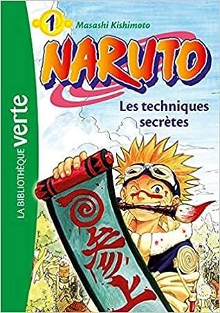 Naruto 01 - Les techniques secrètes