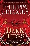 Dark Tides by Philippa Gregory