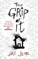 The Grip of It