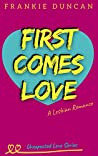 First Comes Love (Unexpected Love #1)