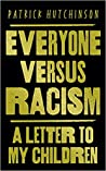 Everyone Versus Racism: A Letter to My Children