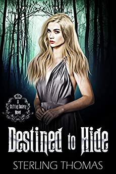 Destined to Hide by Sterling Thomas
