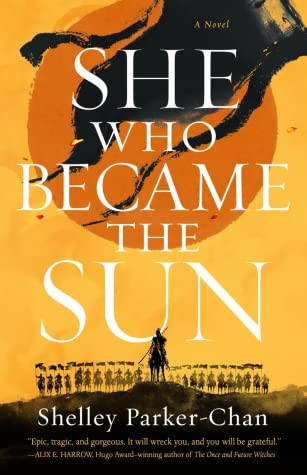 Picture of the cover for She who became the sun by Shelley Parker-Chan