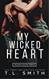 My Wicked Heart (Wicked Poison, #2)