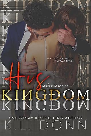 His Kingdom (Mafia Made #1)