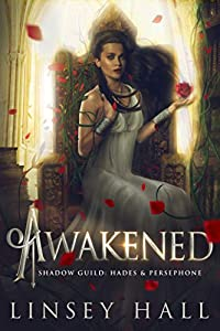 Awakened (The Shadow Guild: Hades & Persephone, #2)