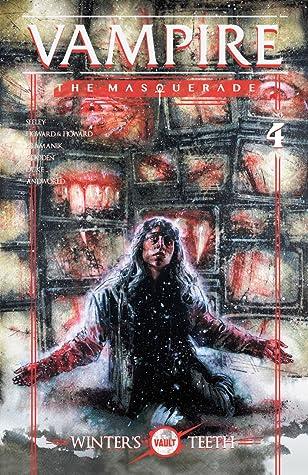 Vampire: The Masquerade - Winter's Teeth #4