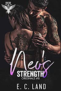 Neo's Strength (Devil's Riot MC: Originals, #8)
