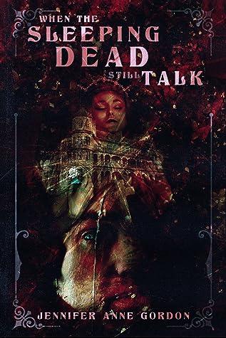 When the Sleeping Dead Still Talk (The Hotel #2)