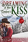 Dreaming of Her Cowboy's Kiss (Cowboy Mountain Christmas, #1)