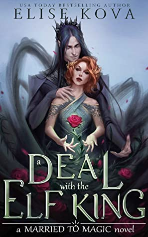 A Deal with the Elf King by Elise Kova