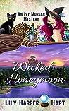 Wicked Honeymoon (An Ivy Morgan Mystery #19)