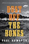 Review of Dust Off the Bones by Paul Howarth