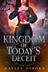 Kingdom of Today's Deceit (Royals of Faery, #2)