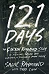 121 Days: The Corbin Raymond Story of Fighting for Life and Surviving a Traumatic Brain Injury