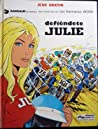 Defiéndete Julie (Julie Wood #2) by Jean Graton