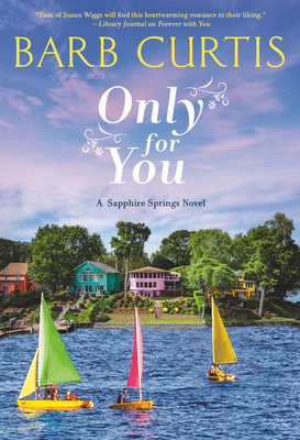 Only for You (Sapphire Springs, #2)
