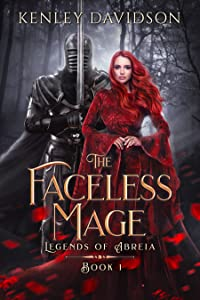 The Faceless Mage (Legends of Abreia, #1)