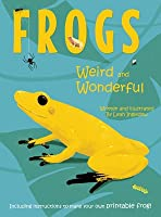 Frogs: Weird and Wonderful