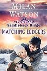 Matching Ledgers (Saddleback Ridge, #4)