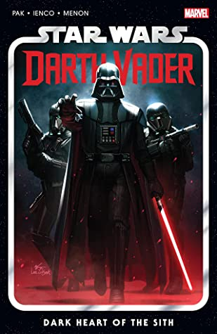 Star Wars: Darth Vader by Greg Pak, Vol. 1: Dark Heart of the Sith