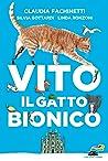 Vito il gatto bionico by Claudia Fachinetti