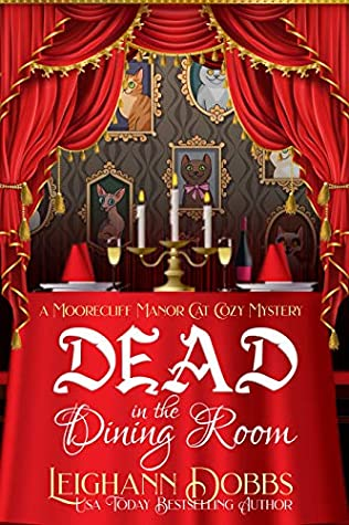 Dead in the Dining Room (Moorecliff Manor Cat #1)