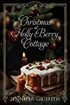 Christmas at Holly Berry Cottage (Sugarplum Falls #1)