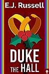 Duke the Hall (Royal Powers, #9)