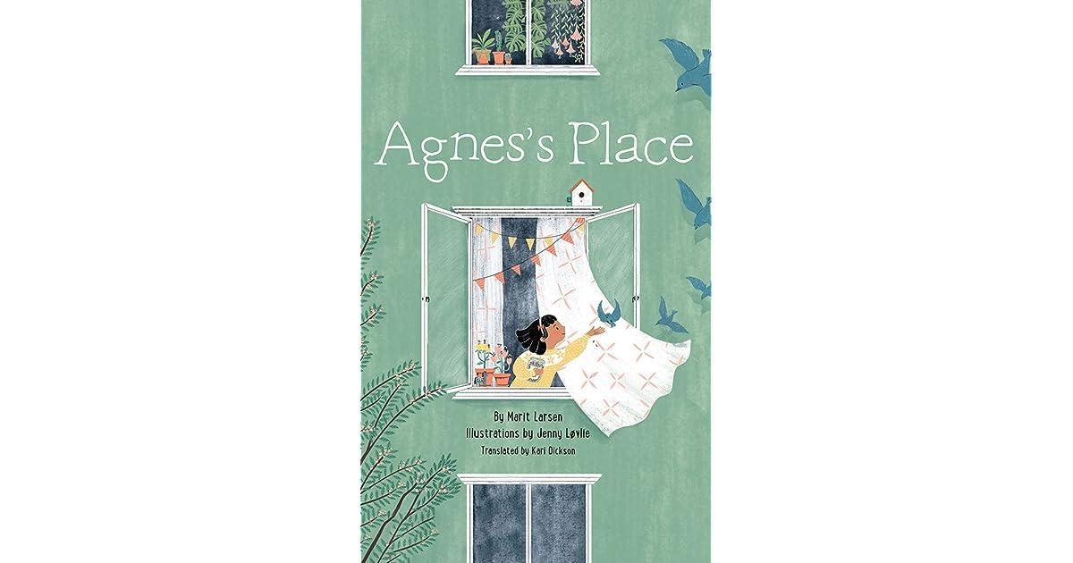 Agnes S Place By Marit Larsen