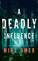 A Deadly Influence (Abby Mullen Thrillers, #1)