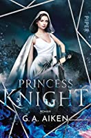 Princess Knight (The Scarred Earth Saga, #2)