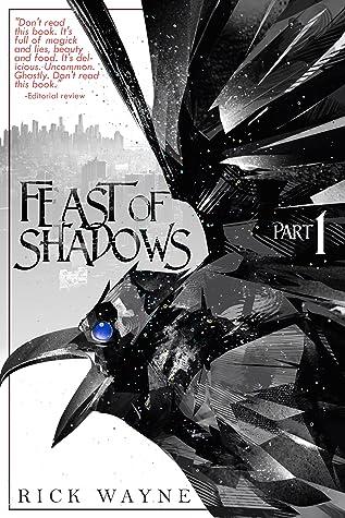Feast of Shadows: Part 1  (Feast of Shadows, #1)