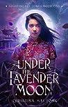 Under the Lavender Moon (Nightingale Songs, #1)