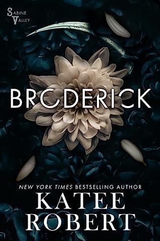 Broderick (Sabine Valley, #2)