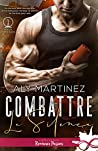 Combattre le silence by Aly Martinez