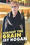 Against the Grain (Auckland Med #4)