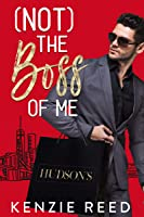 (Not) The Boss of Me